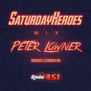 PeterLowner - Saturday Heroes @ Radio 451 (2017.09.30)