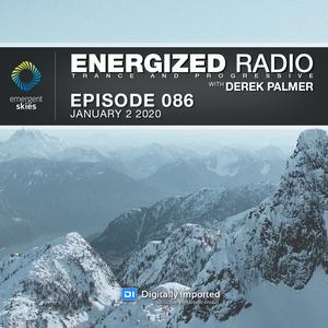 Energized Radio 086 with Derek Palmer [Jan 2 2020]