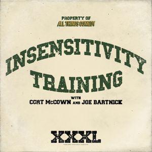 "Insensitivity Training ""Rob Riggle"" Episode 18"