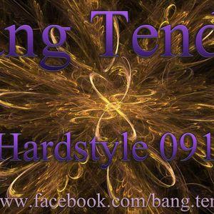Bang Tender Hardstyle 0913
