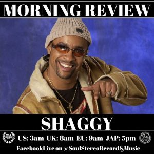 Shaggy Morning Review By Soul Stereo @Zantar & @Reeko 11-06-21