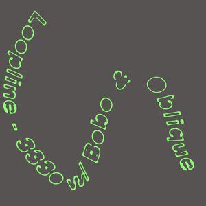 Loopline #3 - 333o w/ Bobo & Oblique