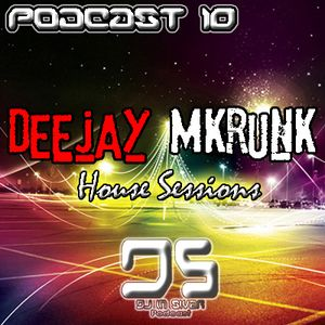 DS (DJ IN SIVAR) PODCAST 10 - MKRUNK