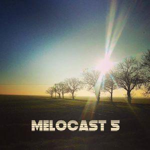 Melos - Melocast 5