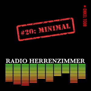 Radio Herrenzimmer #20: Minimal (Going to B)