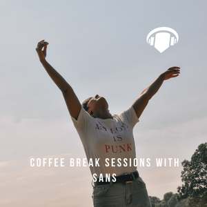 Coffee Break Sessions with Sans - 19.03.2020: Home Edition