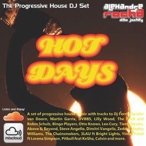 Dj Set Alexandre Rocha - Progressive House - Hot Days