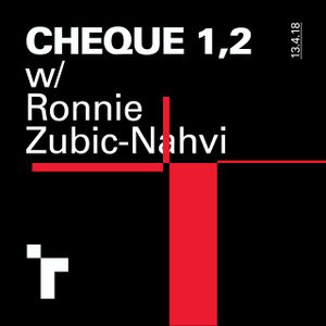 Cheque One, Two with Ronnie Zubic Nahvi - 13 April 2018