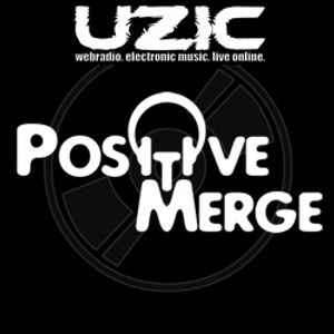 Positive Merge - Special Mix for UZIC Swiss Radio
