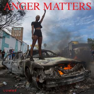 Anger Matters - Lumme