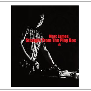 Marc James - Straight From The Play Box