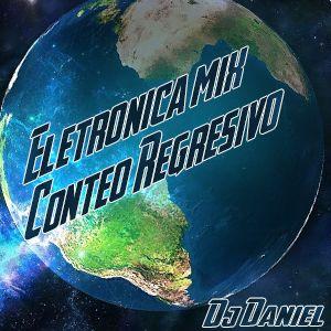 Electrónica Mix -  Conteo Regresivo -  Dj Daniel