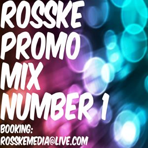 ROSSKE PROMO MIX NUMBER 1