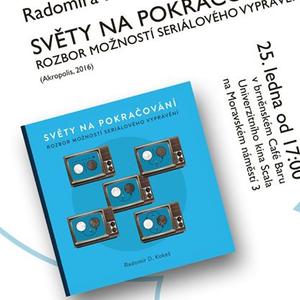 Kokeš, Radomír D. - Prezentace knihy SVĚTY NA POKRAČOVÁNÍ v Brněnském naratologickém kroužku (2017)