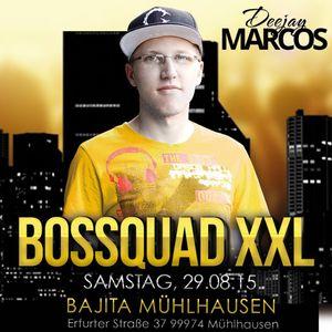 LIVE! DJ MarcoS, DJ Twist-Up, Royal Black - BOSSQUAD XXL Mitschnitt Bajita (3h)