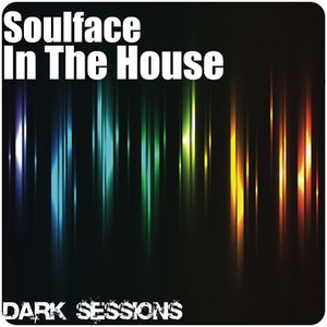 Soulface In The House - Dark Sessions Vol3