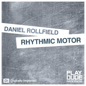 VA - RHYTHMIC MOTOR (Compiled & Mixed By Daniel Rollfield)