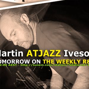 THE WEEKLY R&G - ATJAZZ Expo - Legends of House - 150812