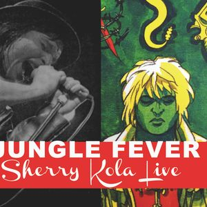 Jungle Fever #18  Sherry Kola Live