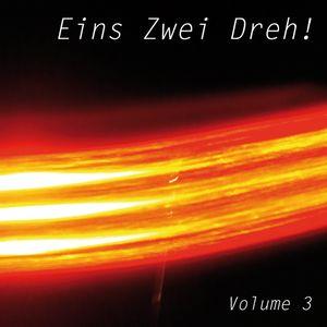 Eins Zwei Dreh!  Volume 3