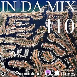 IN DA MIX 110 : Deep House, Tech House