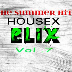 Elix - Housex Vol. 7 (The Summer Hit)