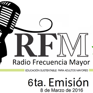 Radio Frecuencia Mayor Episodio 6