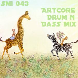 Smi043 - Artcore (Drum n Bass) Mix