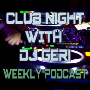 Club Night With DJ Geri 369