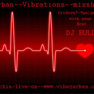 URBAN VIBRATIONS-1st July 11 pt2-JEWELS IN JULY-DJ Bully