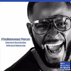 #TheMorningMix Episode 5 w/ @SelectorSean Hip Hop Edition