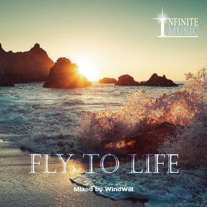 WindWiil - Fly To Life【FEBRUARY 2017 ON FRISKYRADIO】