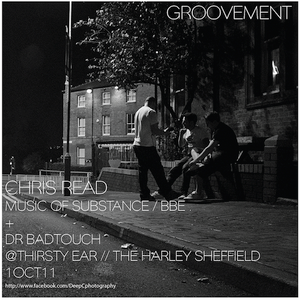CHRIS READ (MUSIC OF SUBSTANCE / BBE) + THIRSTY EAR // 1OCT11
