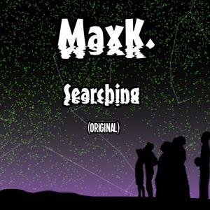 MaxK. - Searching (GrooveCat Original)