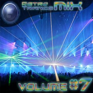 Retro Trance mix Volume #7