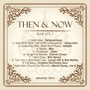 Then and Now R&B (Vol.1) - Mixed by @DjSo_Co