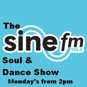 Sine FM Soul & Dance show aired 14th October 2013