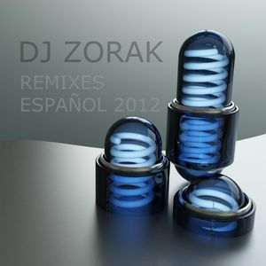 DJ ZORAK - REMIXES ESPAÑOL 2012 (ENERO)
