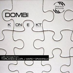Dombi - Degrain Records Podcast (Konekt EP Promo)