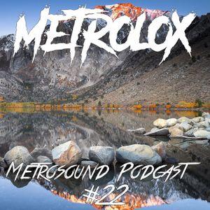 Metrosound Podcast #22
