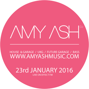 Amy Ash live on EffectFM 230117 // UKG / Melodic Garage / Vocal / Bass