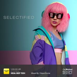 Selectified - [Vocal Deep Tech] Exclusive Select Show - Vol 01