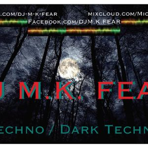DJ M.K. FEAR @ AFTERWORK TECHNO!!!