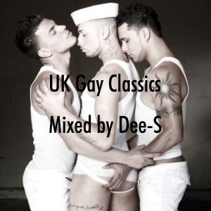 V.A. - UK Gay Classics Mixed By Dee-S