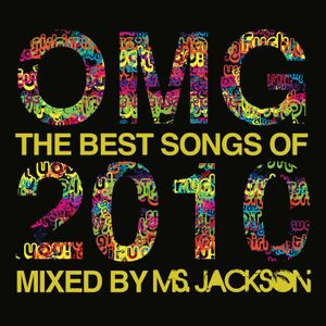 "Ms. Jackson Presents ""OMG The Best Songs of 2010 Mixtape"""