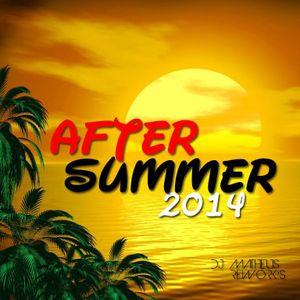 DJ MATHEUS REWORK'S AFTER SUMMER SET 2014