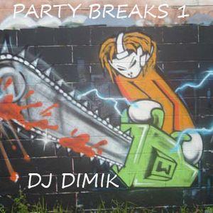 PARTY BREAKS 1 DJ DIMIK