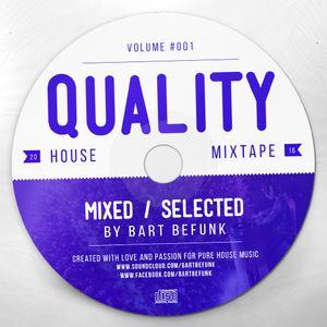 Bart Befunk - Quality House #001