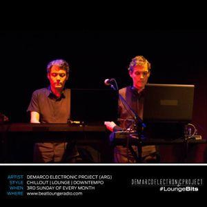Demarco Electronic Project #LoungeBits Episode #3 (Radio Show @ beatloungeradio.com)