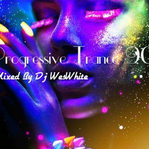 Dj WesWhite - Progressive Trance 90s